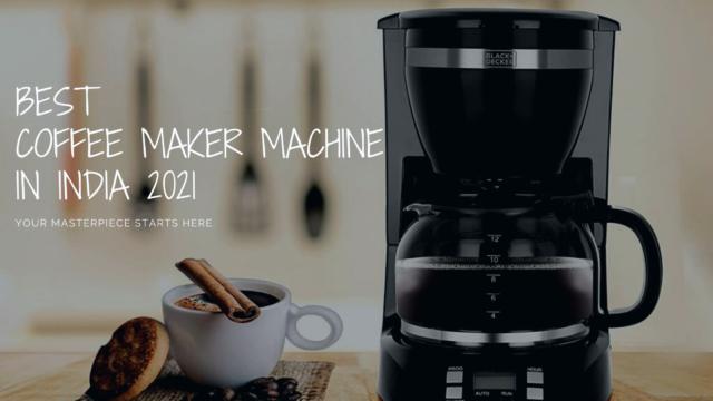 Coffee Maker Machine in India