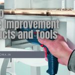 Top 10 Home Improvement Products and Tools 2021